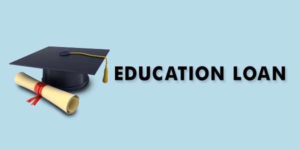 Education Loan for Higher Education in abroad