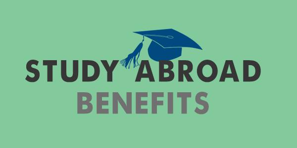 study abroad Benifits