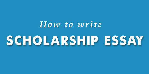 How-to-write-Scholarship-Essay