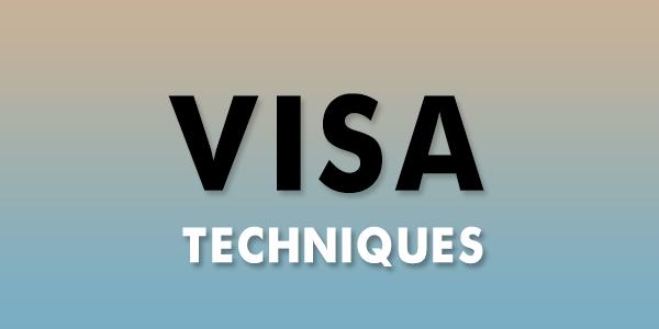 Visa techniques- A complete guide
