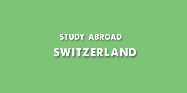 Study abroad Switzerland