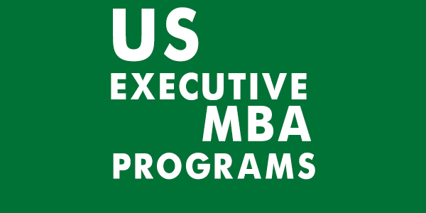 US Executive MBA Programs