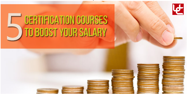 Top 5 certification courses to boost your salary