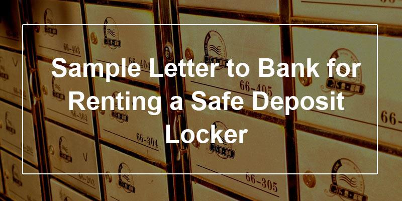 Sample Letter To Bank For Renting A Safe Deposit Locker