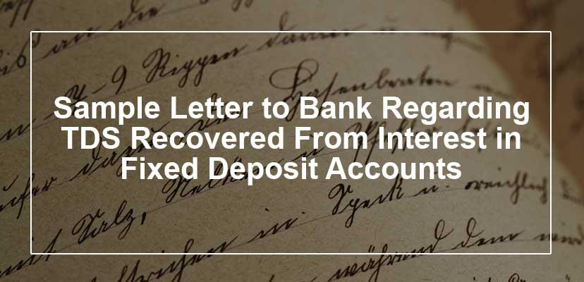 170711 1 sample letter to bank regarding tds recovered from interest in fig introduction yelopaper Choice Image