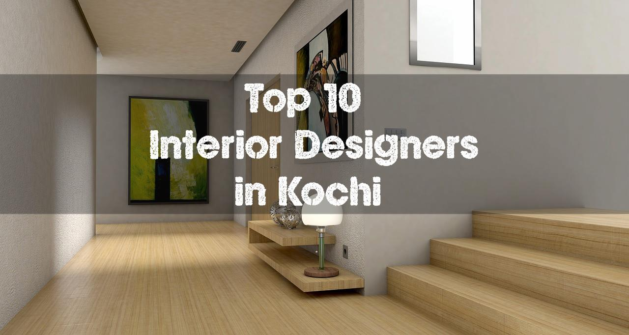 Top Interior Designers in Kochi