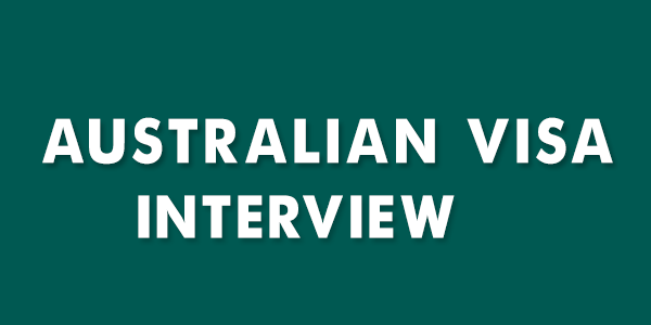 Australian-Visa-Interview