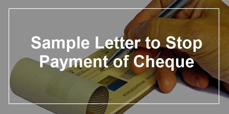 Sample Letter To Stop Payment Of Cheque
