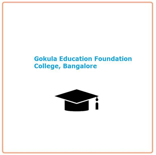 Gokula Education Foundation College