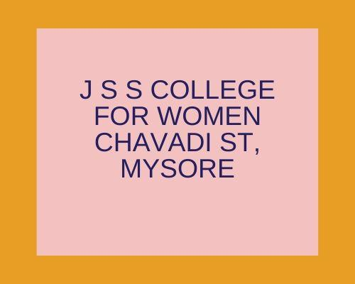 J S S College For Women Chavadi St