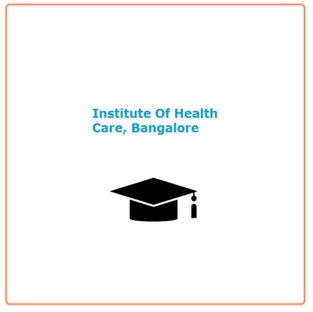 Institute Of Health Care