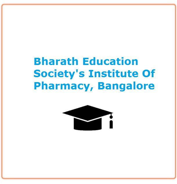 Bharath Education Societys Institute Of Pharmacy