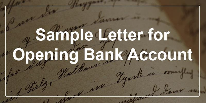Sample Letter For Opening Bank Account