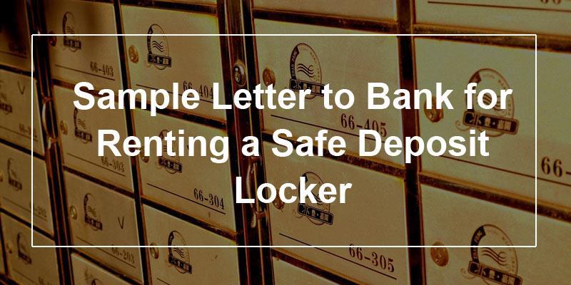 Sample Letter to Bank for Renting a Safe Deposit Locker