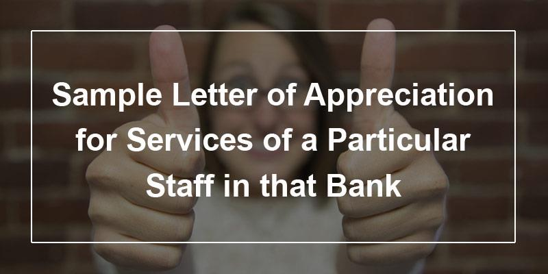 Sample Letter Of Appreciation For Services Of A Particular Staff In That