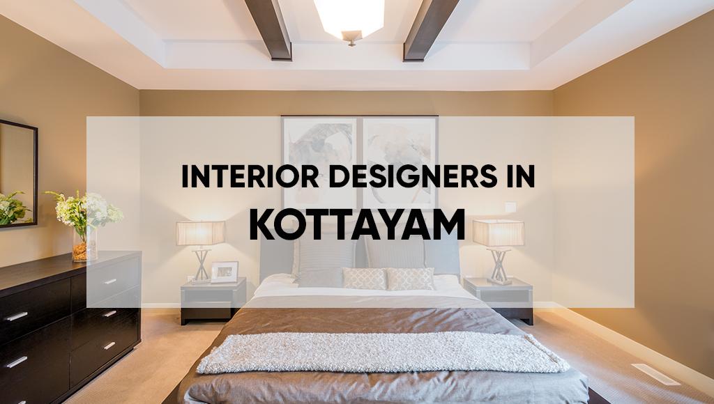 Top 5 Interior Designers In Kottayam