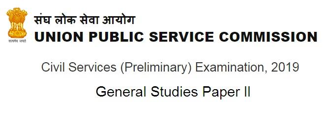 UPSC Preliminary Answer Key 2019 GS 2 (CSAT Paper 2): Question Paper with Solution